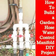 Garden Hose Water Control Manifold DIY Project - Every Gardener needs one - Homesteading - The Homestead Survival .Com