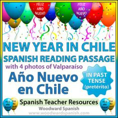 New Year in Chile - Año Nuevo en Chile - Spanish Reading Passage in the Past Tense (Pretérito). Includes photos of Valparaíso.