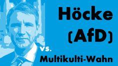 """Höcke (AfD) vs. Multikulti-Wahn: """"Wir wollen nicht zurück ins Mittelalter"""""""