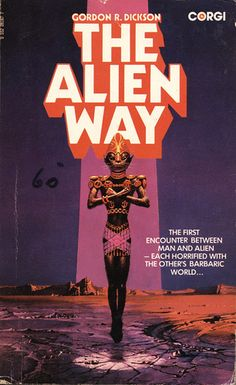 The Alien Way by Gordon R. Dickson. Corgi 1973. Cover artist Bruce Pennington