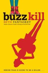 Buzz Kill - by Beth Fantaskey - When the widely disliked Honeywell Stingers football coach is found murdered, 17-year-old Millie is determined to investigate. #kobo #eBook