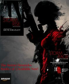 Stormrise: Book 1 of the Storm Chronicles  Half Vampire, Half Human, All Cop http://smarturl.it/Stormrise   Stormrage: Book 2 of the Storm Chronicles  In the Windy City, one cop will stand against the darkness.  Darkness should start praying. http://smarturl.it/Stormrage