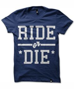 Ride or Die - got to have one of these to be biker chic!