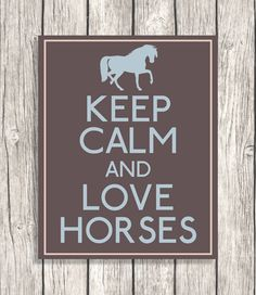 Horse Keep Calm And Love Horses Equestrian by PatiHomeDecor