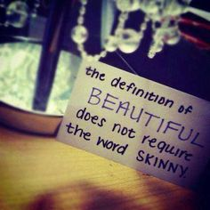 "Beautiful should not be described as ""fat"" or ""skinny""..."