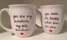 His and hers mugs, you are my sunshine my only sunshine you make me happy when skies are gray