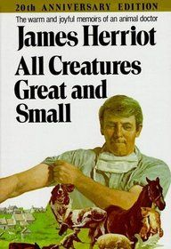 All Creature Great and Small is a very uplifting, heartwarming, and interesting book about life as a country veterinarian in pre-WWII England. It has had a great influence upon thousands of people, including myself, in choosing the veterinary profession for their careers.