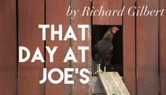 That Day at Joe's, by Richard Gilbert Mississippi Delta, Sicilian, Grandparents, New Friends, Memoirs, Farming, Coast, Florida, Pure Products