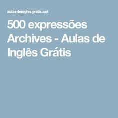500 expressões Archives - Aulas de Inglês Grátis