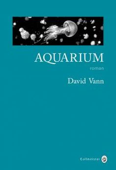 Aquarium par David Vann