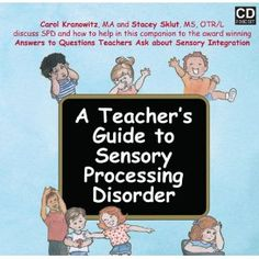 A Teacher's Guide to Sensory Processing Disorder-book with description from The Sensory Spectrum. Pinned by SOS Inc. Resources.  Follow all our boards at http://pinterest.com/sostherapy  for therapy resources.