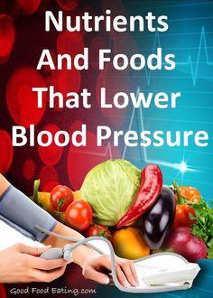 Nutrients & Foods That Lower Blood Pressure