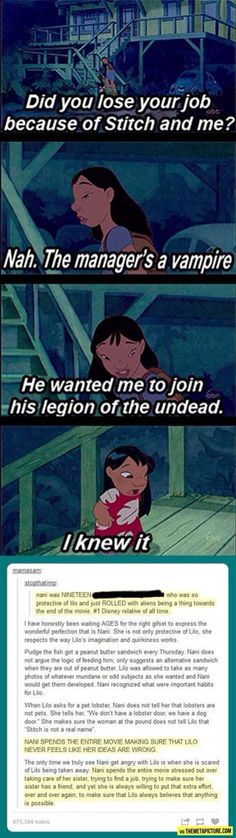 Ohana means family. Family means no one gets left behind or forgotten. Why Nani is the best disney character EVER.