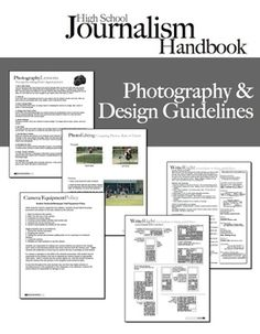 Journalism Handbook includes photography & design tips (as well as writing & editing tips).