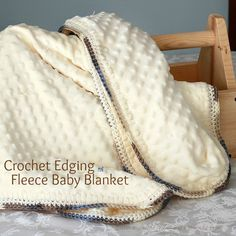 With a Grateful Prayer and a Thankful Heart: Crochet Edge Baby Blanket