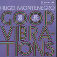 Hugo Montenegro - Good Vibrations (1969)