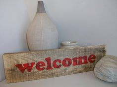 pinterest 365 day 357: pallet 'welcome' sign ... awesome, you don't need a silhouette for this project and it works every time, even on rough pallet wood!  thanks to that's my letter blog for the tutorial :)