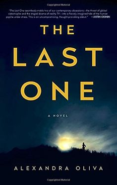 The Last One: A Novel by Alexandra Oliva https://www.amazon.com/dp/1101965088/ref=cm_sw_r_pi_dp_Y3EHxb026SW8D