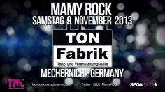 MAMY ROCK @ Ton Fabrik in Mechernich - GERMANY Samstag 9 November 2013