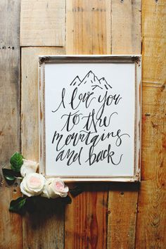 I Love You To The Mountains And Back Print, Adventure Travel Print, Wedding Sign, Calligraphy Print, Travel Gift, INSTANT DOWNLOAD