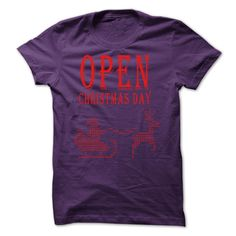 Open Christmas day T-Shirts, Hoodies. Get It Now ==► https://www.sunfrog.com/Holidays/Open-Christmas-day-68013489-Guys.html?id=41382