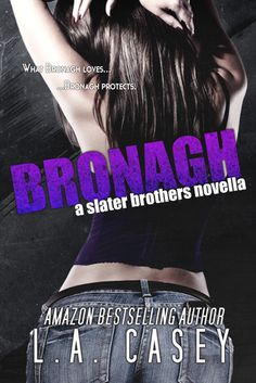 Bronagh (Slater Brothers, #1.5) I am going to be checking out this series very soon...so...heads up!! i got a feeling...