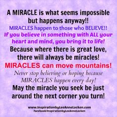 """Looking for a #MIRACLE? BELIEVE and they WILL come to you!! ✔ Like ✔ """"Share"""" ✔ Tag ✔ Comment ✔ Repost ✔Follow #empowermentquotes #inspirationalquote #motivationalquotes #encouragement #lifelessons #successtips #quotestoliveby #inspiration #motivation #empowerment #lifequotes #quotesonlife #inspirational #motivational #success #blessings #positivethinking #positivethoughts #positiveenergy"""