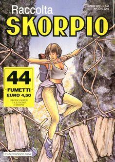 Fumetti EDITORIALE AUREA, Collana SKORPIO RACCOLTA n°348 MAI 2003
