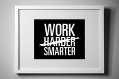WORK SMARTER (not HARDER) - inspirational typography poster - quote art - office decor - dorm decor - home office - new year's resolution