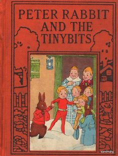 "1935 Vintage Copy of ""Peter Rabbit and the Tinybits"" by Linda Stevens Almond"