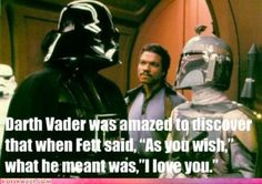 Hahaha that's awesome!! Star Wars and Princess Bride all rolled up into one!