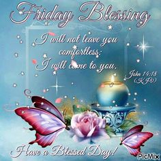 Friday Blessing friday good morning friday quotes friday blessings good morning friday friday pictures friday image quotes friday gifs