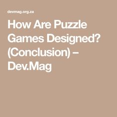 How Are Puzzle Games Designed? (Conclusion) – Dev.Mag