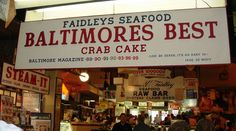 Faidley's Seafood, Baltimore, MD - Seriously, the best crab cake I've ever had.