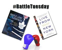 Feb. 17, 2015- On #BattleTuesday Sports and Comedy take centre ring:  In the blue corner: Maple Leaf Legends,75 Years of Toronto's Hockey Heroes In the red corner: Live From New York, An Uncensored History of Saturday Night Live  Who will be victorious? POST YOUR REPLY BELOW.