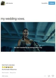 "When Lemonade had you plotting your vows. | Literally Just Funny Tumblr Reactions To ""Lemonade"""