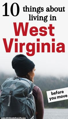 Learn everything about living in West Virginia. And about West Virginia life. So you can explore the best states to live in. The best places to live in the United States. The best places to live in your 20s. The most beautiful places to live and the best places for retirement living. You will find beautiful mountains and countryside; and with one of the lowest costs of living in the United States, you need not look further than West Virginia life to have it all. Beautiful Places To Live, Most Beautiful, Best Places To Retire, Retirement Advice, Cost Of Living, Work Travel, Best Cities, West Virginia, Countryside