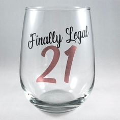 Birthday Ideas Discover Birthday Wine Glass/Finally Legal/Legal Birthday Gift Birthday Glass/Cheers to 21 21st Birthday Glass, Birthday Wine Glasses, 21st Birthday Quotes, Birthday Cup, Funny Birthday Gifts, Birthday Gifts For Best Friend, Birthday Images, 50th Birthday, Birthday Wishes