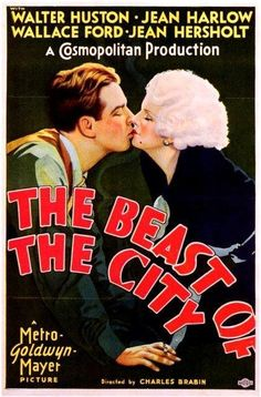 The Beast Of The City..1932 #jeanharlow
