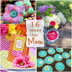 16 dyi, crafts, gifts and recipes for Mother's Day