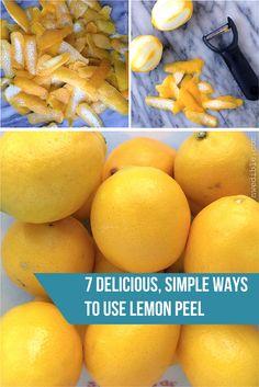 7 Delicious Ways To Use Lemon Peel