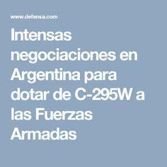 Intensas negociaciones en Argentina para dotar de C-295W a las Fuerzas Armadas