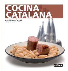 Título: Cocina catalana / Autor: Calera, Ana Maria / Ubicación: FCCTP – Gastronomía – Tercer piso / Código: G/ES/ 641.5 C18