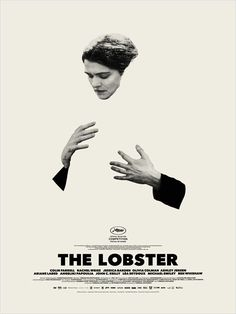 Poster Discover 6 Movies at Cannes We Wish Were on Netflix ( 6 That Are!) 6 Movies at Cannes We Wish Were on Netflix ( 6 That Are!) via Brit Co. Best Movie Posters, Cinema Posters, Cool Posters, Creative Posters, Film Poster Design, New Poster, Design Posters, The Lobster Movie, Image Internet