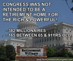 Term limits on all.