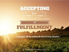 Accepting Your Season of Fulfillment