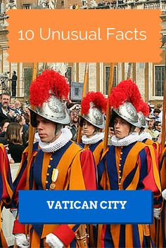 Unusual Facts about Vatican City, including how to see the Pope, and using the Vatican's own post office