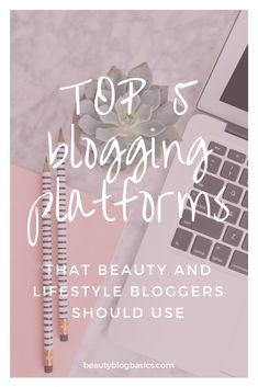 Best blogging platforms for beauty and lifestyle bloggers. Choose the best blogging site for your blog from these 5 amazing free and paid options. Best from free blogging platforms and paid blogging platforms.  #blogging #bloggingsite #bloggingplatform #bloggingtips