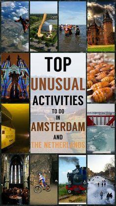 top crazy unique activities to do in the netherlands unusual activities amsterdam