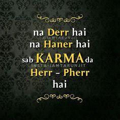 Sikh Quotes, Desi Quotes, Gurbani Quotes, Karma Quotes, Reality Quotes, True Quotes, Funny Quotes, Qoutes, Punjabi Attitude Quotes